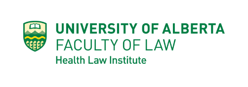 University of Alberta Faculty of Law Health Law Institute